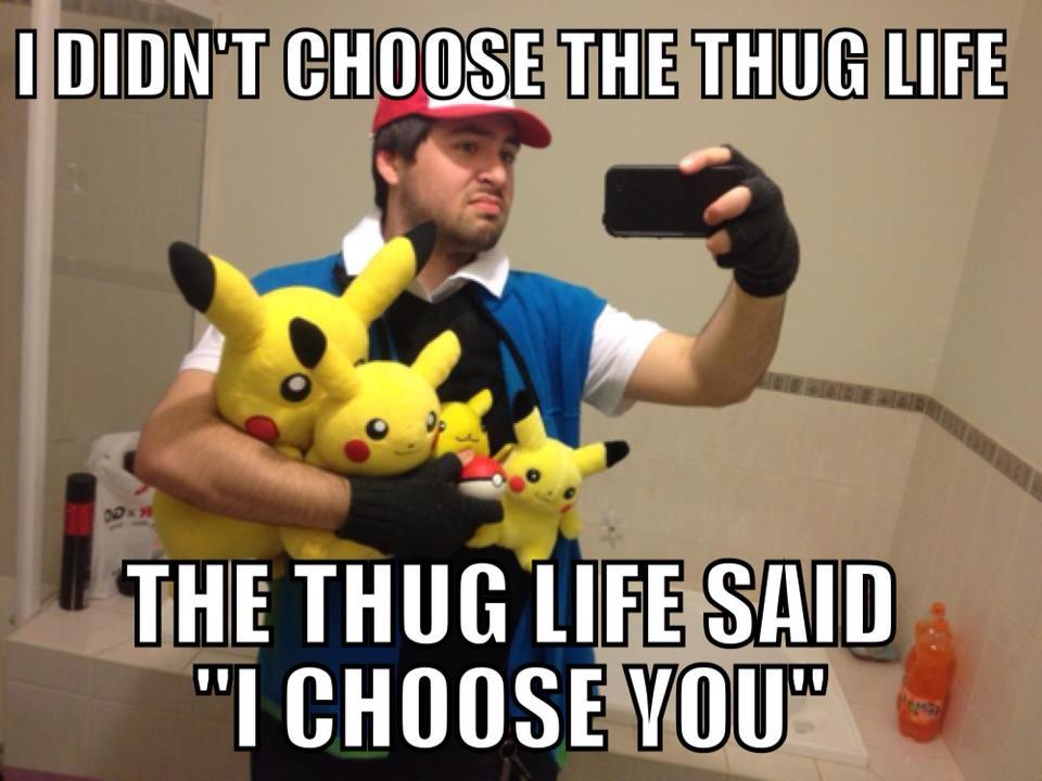 thug life ash meme